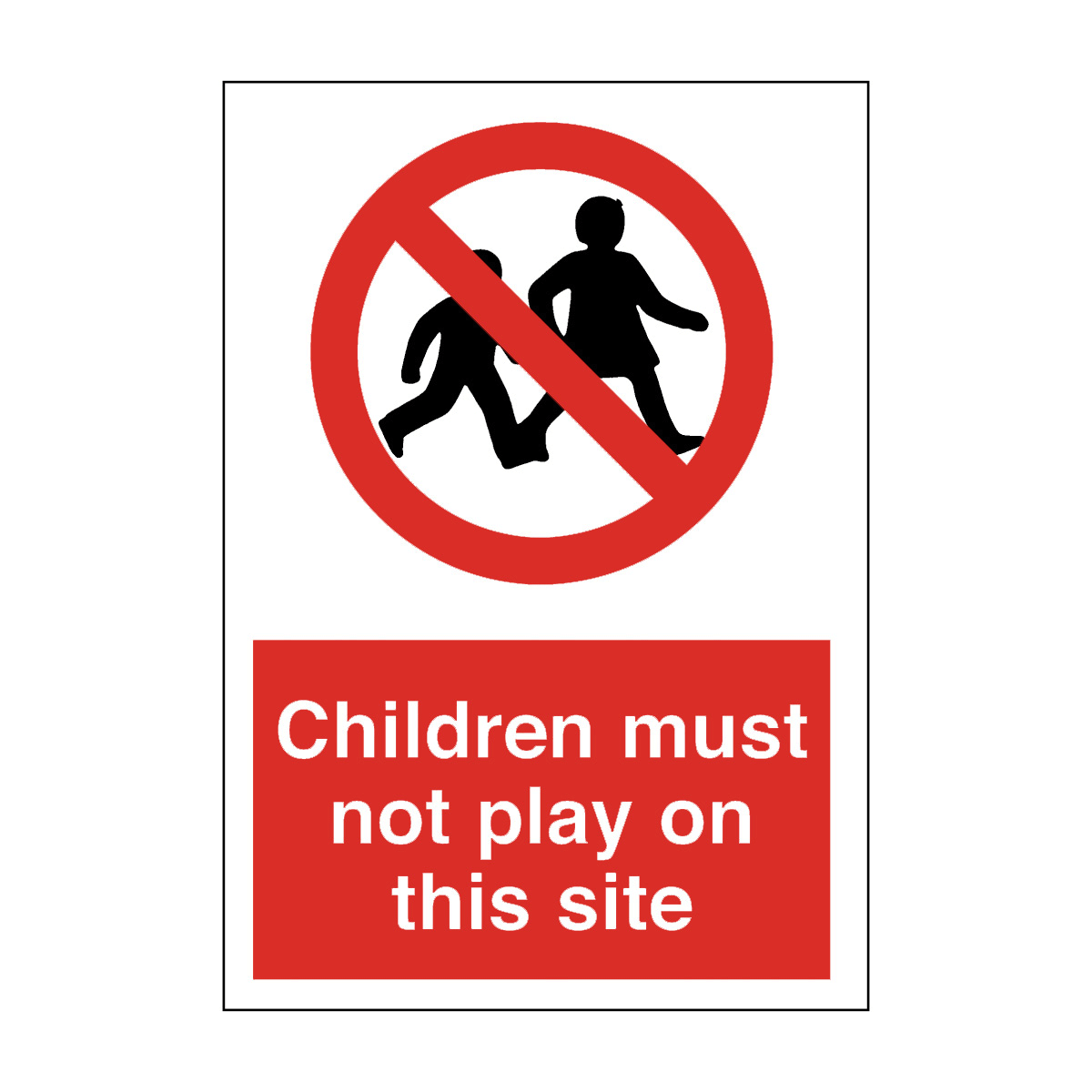 Children Must Not Play On Site Safety Sign General