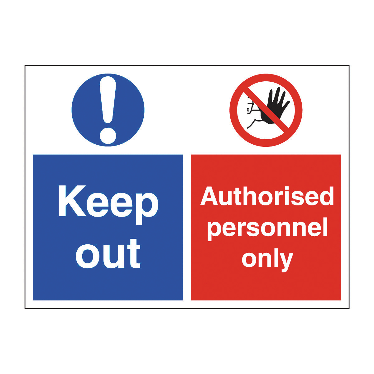 Keep Out Authorised Personnel Only Safety Sign Multi