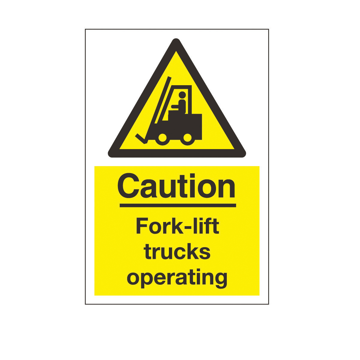 Large Caution Fork Lift Trucks Safety Sign Warehouse