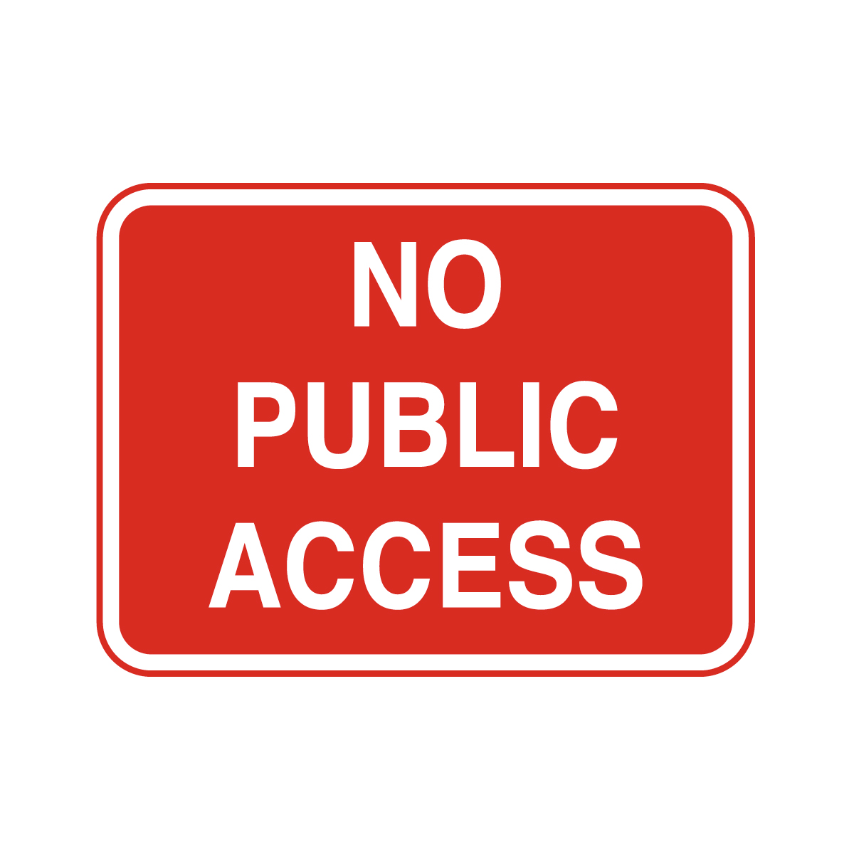 No Public Access Safety Sign Traffic Sign From Bigdug Uk
