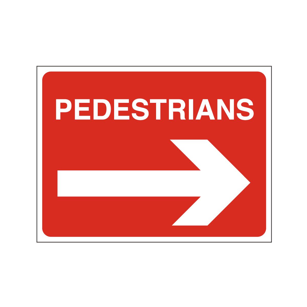 Pedestrians Arrow Right Safety Sign Non Reflective